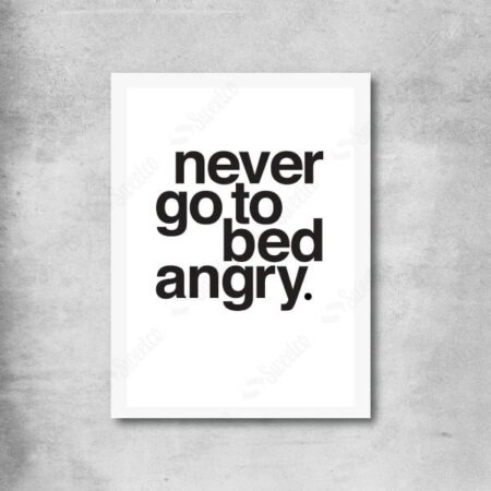 Never Go To Bed AngryXL