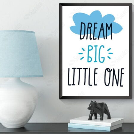 Dream Big Little One No1